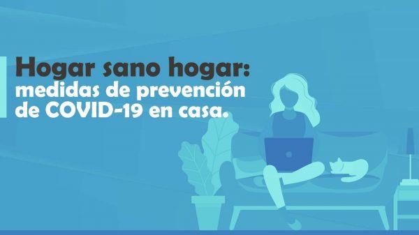 Sano hogar: medidas de prevención de COVID-19 en casa